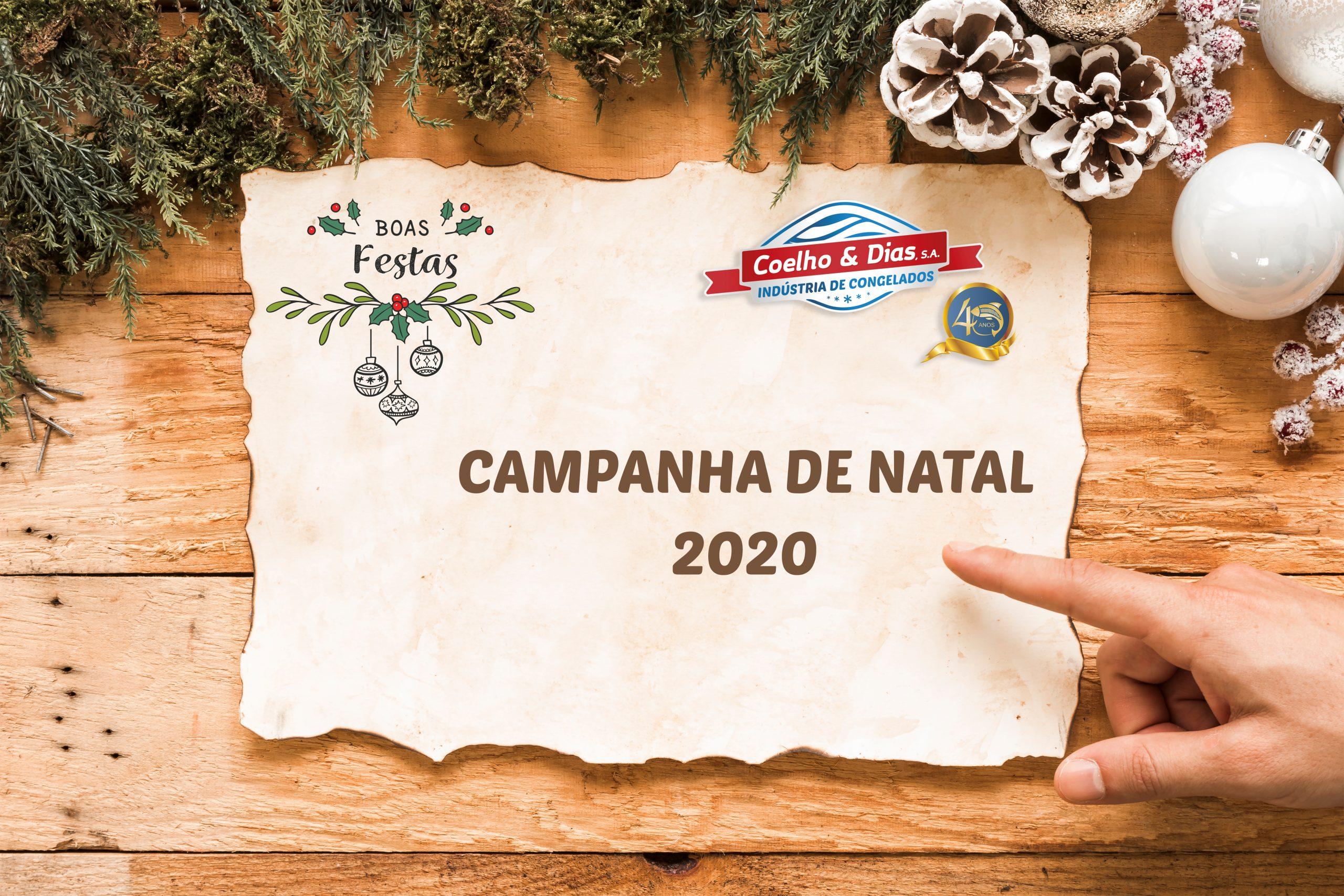 CAMPANHA DE NATAL COELHO E DIAS 2020